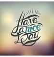 Postcard with text have a nice day vector image vector image