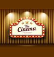 cinema theater and red sign light up curtains gold vector image vector image