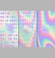 collection of holographic backgrounds vector image vector image