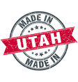 made in Utah red round vintage stamp vector image vector image