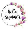hello summer card summer with flowers blooming vector image