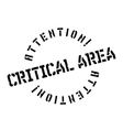 Critical Area rubber stamp vector image vector image