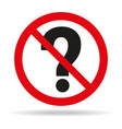 do not ask questions sign on white background vector image vector image