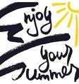 Enjoy Your Summer Creative Card vector image