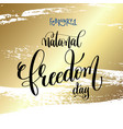 february 1 - national freedom day - hand lettering vector image vector image