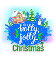 holly jolly round greeting card vector image vector image