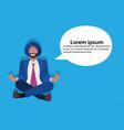 indian businessman sitting lotus yoga pose vector image