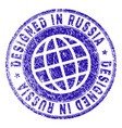 scratched textured designed in russia stamp seal vector image
