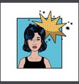 woman with black hair and speech bubble pop art vector image