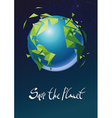 Save the planet vector image vector image