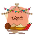 ugadi set greeting card pot coconut flowers of vector image vector image