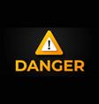 warning danger banner vector image vector image