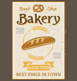 bakery vintage poster with bread and wheat vector image