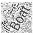 Custom Built Boats Word Cloud Concept