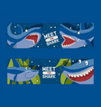 meet big sharks set banners vector image vector image