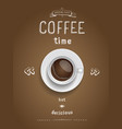 Coffee poster Print with realistic coffee cup vector image vector image