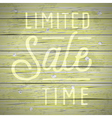 slogan wood color limited sale time vector image vector image
