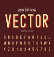 texture font and grunge alphabet letter and type vector image