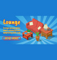 lounge concept banner comics isometric style vector image vector image