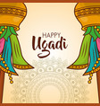 happy ugadi card mandalas celebration culture vector image