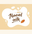 almond milk design elements vector image vector image