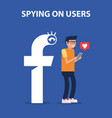 hidden surveillance of users spying on users like vector image vector image