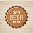 craft beer bottle cap brewery logo emblem vector image