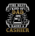 father day quote and saying good for print vector image vector image