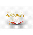 happy anniversary out box with gold confett vector image