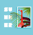 summer paradise design of flamingo and palm tree vector image vector image