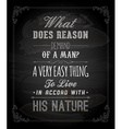 Inspirational Quote on Chalkboard Background vector image vector image