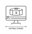 360 degree view video pixel perfect linear icon vector image