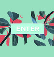 enter trendy box with text now and drawing vector image vector image