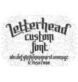 Letterhead custom Font vector image