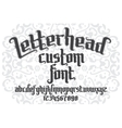 Letterhead custom Font vector image vector image