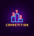 competition neon label vector image vector image