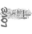 why is love important text word cloud concept vector image vector image