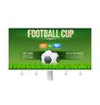 european football soccer cup ad on billboard vector image vector image