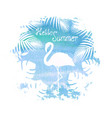 hello summer lettering flamingo blue poster vector image vector image