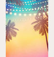 decorative holiday lights background in beach vector image vector image