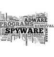 why is there a need for a download adware spyware vector image vector image