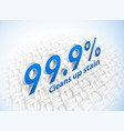 cleans up stain to 99 percent vector image vector image