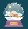 hello winter snow globe with house in village vector image vector image