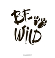 Be wild card Hand drawn lettering background