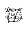 different is beautiful calligraphy design vector image vector image