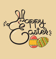 greeting card with egg and handwritten word happy vector image vector image