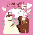 wedding concept you will vector image
