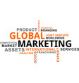 word cloud - global marketing vector image vector image