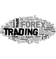 why i trade forex text word cloud concept vector image vector image