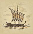 ancient sailing ship at the oars vector image